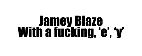 2jamey blaze with a