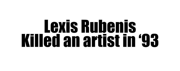 2lexis rubenis killed
