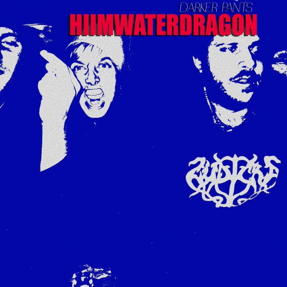 hiimwaterdragon - darker pants (album cover)