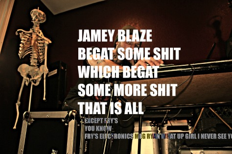 jamey blaze begat some shit