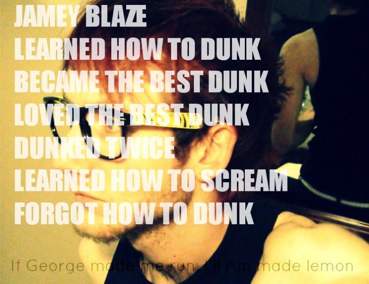 jamey blaze learned how to dunk