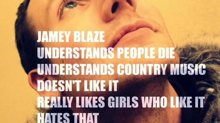 jamey blaze understands people die