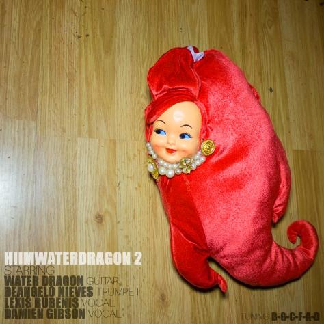 hiimwaterdragon 2 (2014) water dragon guitar jamey blaze deangelo nieves trumpet lexis rubenis damien gibson vocals singing singer