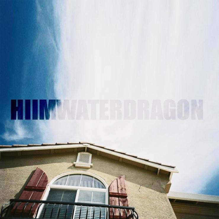 HIIMWATERDRAGON - hiimwaterdragon ep (2012)