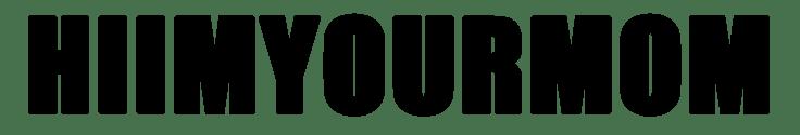 hiimyourmom black text logo