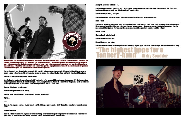 Hiimyourmom Free Board Magazine article damien gibson lexis rubenis zigzag robinson jamey jean blaze guitar bass rap singer vocalist santa cruz california 2013
