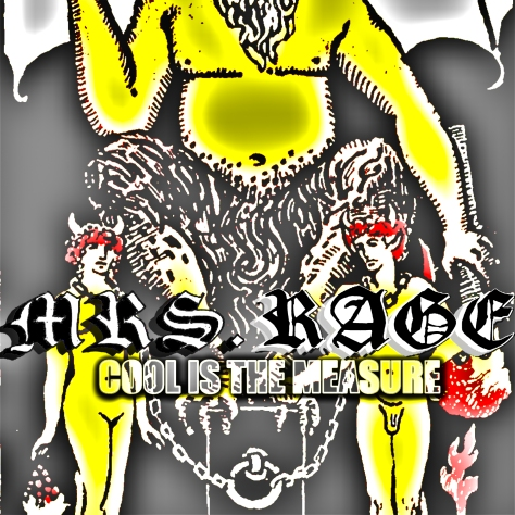 Mrs Rage - cool is the measure (2013) jamey blaze hiimwaterdragon volly volatile advena discography holly terry