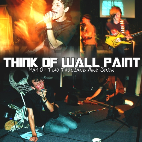 Think Of  Wall Paint - May Of Two Thousand And Seven (2007) the naz antioch california show band nathaniel furtado bass jamey blaze jake broughton