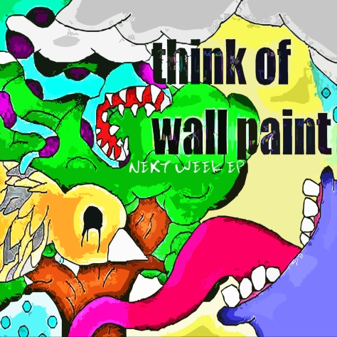 Think Of Wall Paint - Next Week EP jacob broughton screamer singer jamey blaze drums guitar album cover summer 2008 church