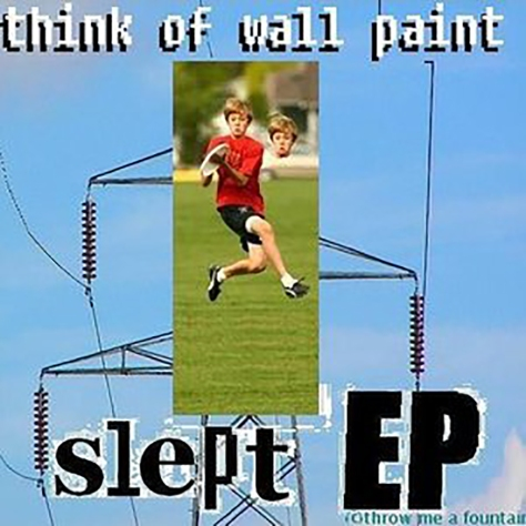 think of wall paint - slept ep jacob broughton screamer singer jamey blaze drums guitar album cover summer 2008 church