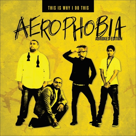 THISISWHYIDOTHIS - Aerophobia (2011)  abridged edition zuniga deaven apollo lonnie z blake jamey blaze this is why i do this tate music group publishing
