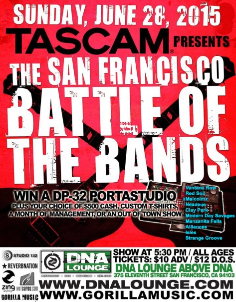 vantana row red soil xmalcolmx nexdeus clay park modern day savages manzanita falls alliances isles strange groove show flier the san francisco battle of the bandssunday june 28th 2015