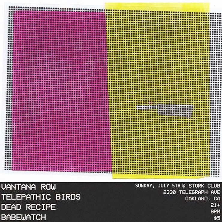 vantana row telepathic birds dead recipe babewatch show flier stork club oakland california july 5th 2015