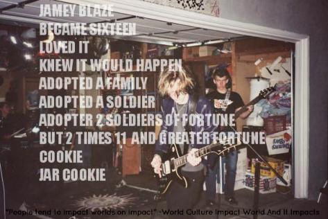 jamey blaze became sixteen loved it knew it would happen adopted a family adopted a soldier adopter 2 soldiers of fortune but 2 times 11 and greater fortune cookie jar cookie