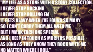 jamey blaze my life as a stone with a stone collection i never stop rocking i never stop rolling em it gets heavy when ive found so many so i cant carry them all with me but i mark