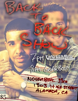 back to back show drake ryan reynolds vantana row gnarboots the black pug alameda california 11-11-2016