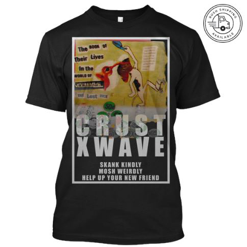 vrcrustwave1 skank kindly mosh weirdly help up your new friend vantana row black shirt