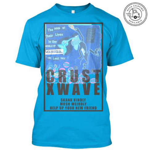 vrcrustxwave2 skank kindly mosh weirdly help up your new friend vantana row blue shirt