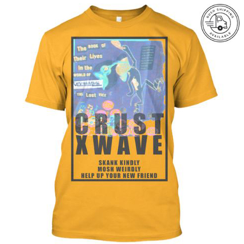 vrcrustxwave3 skank kindly mosh weirdly help up your new friend vantana row yellow shirt