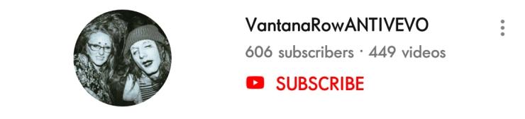 vantanarowantivevo subscribe
